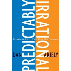 Predictably Irrational, by Dan Ariely