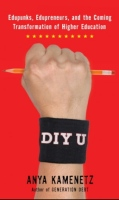 DIY U, by Anya Kamenetz