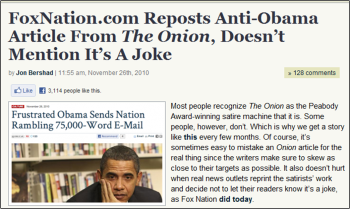 Mediaite.com: FoxNation.com Reposts Anti-Obama Article From The Onion, Doesn't Mention It's A Joke (click image for article).