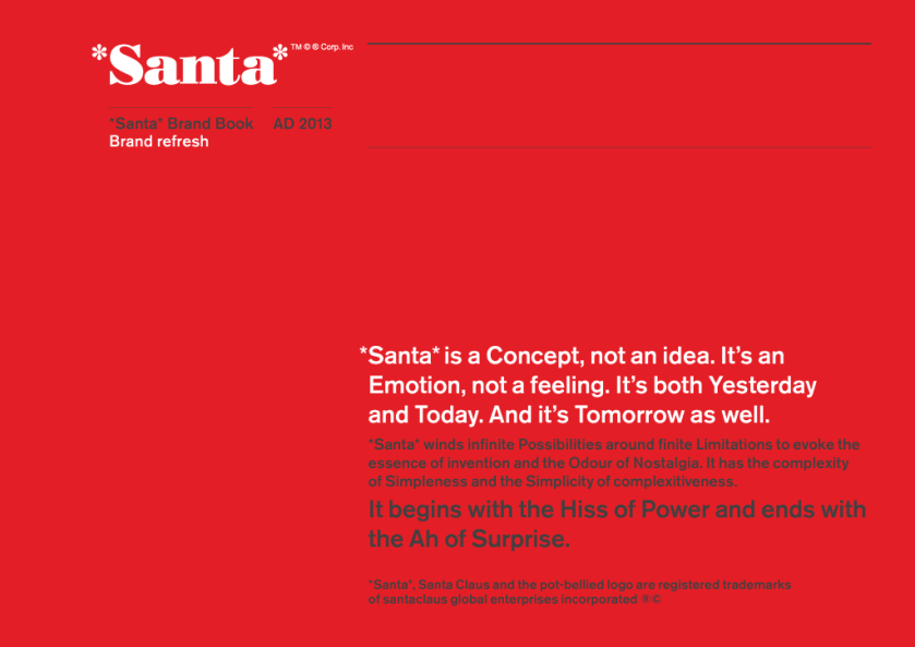 *Santa* is a Concept, not an Idea: The cover of a new brand identity book for one of the world's most established brands.